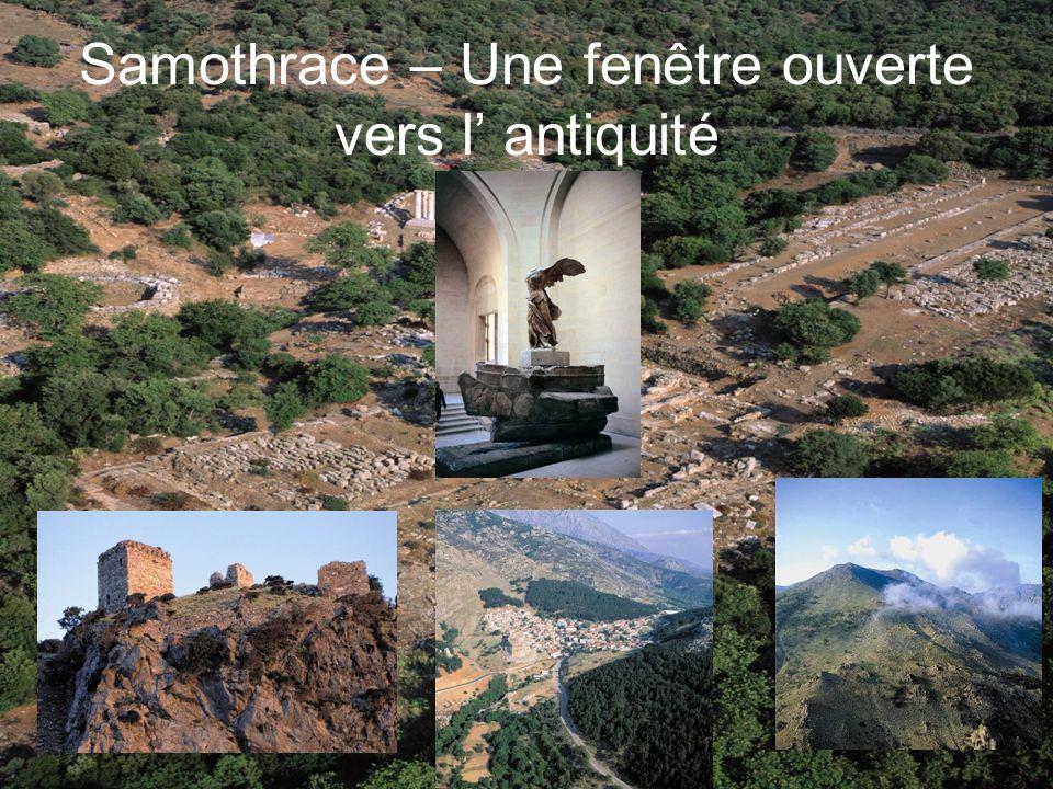 Samothrace – Une fenêtre ouverte vers l' antiquité