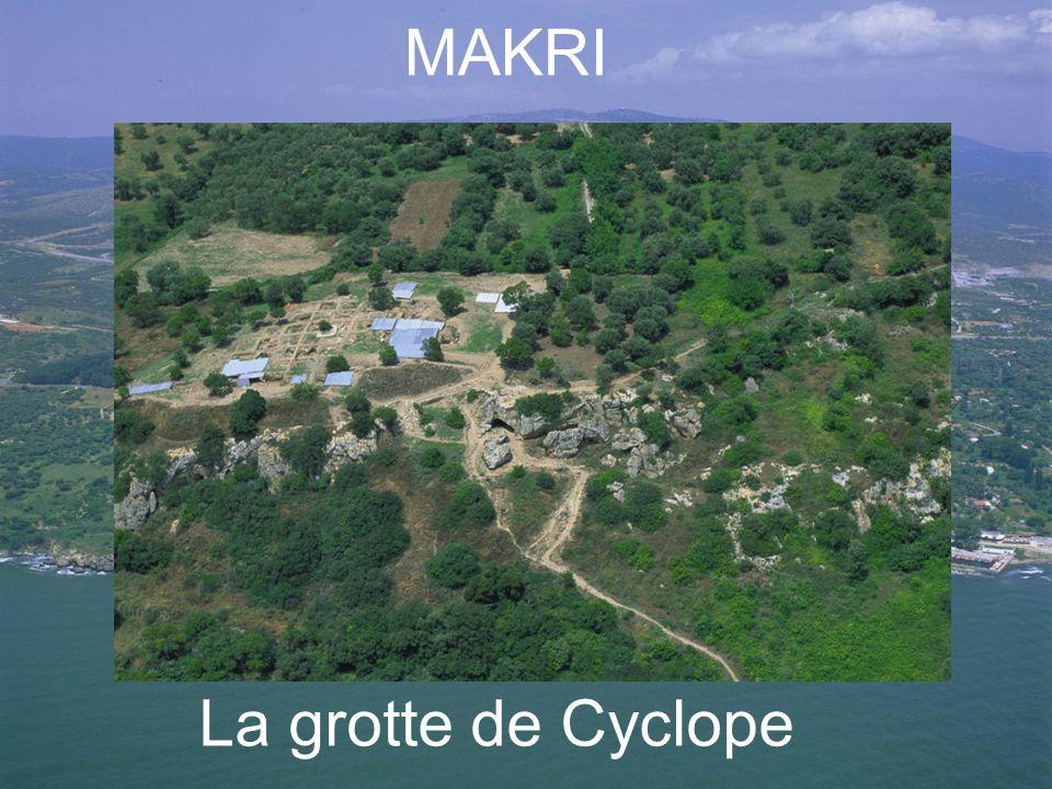 MAKRI La grotte de Cyclope