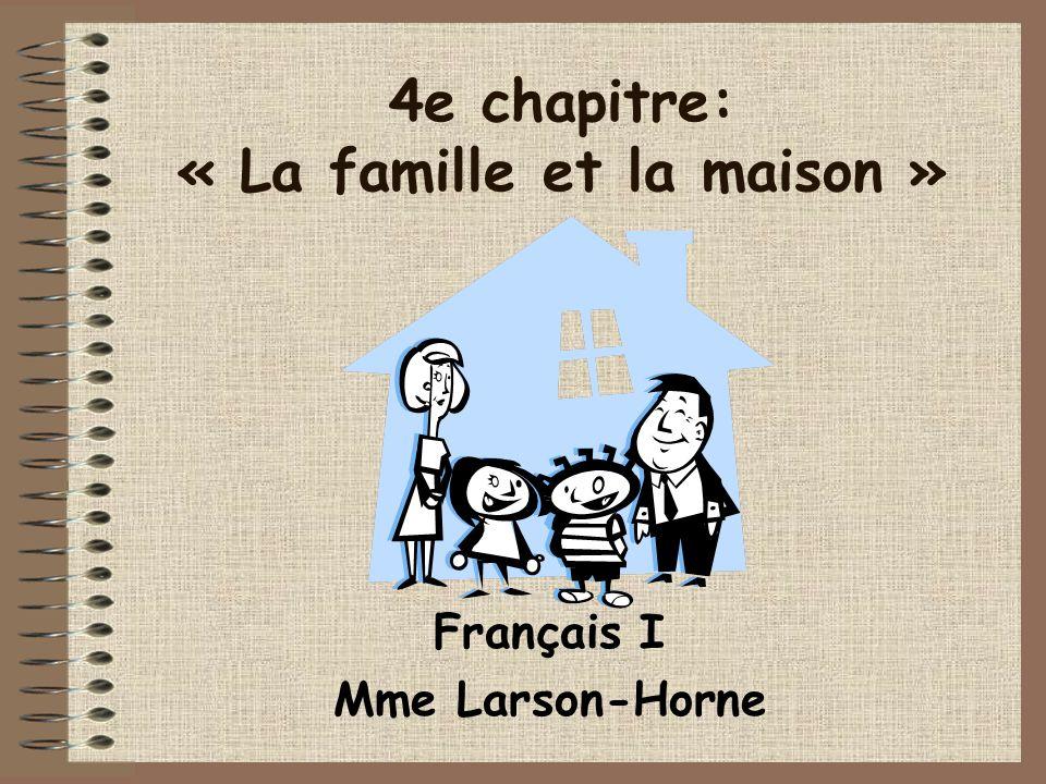 4e chapitre: « La famille et la maison »