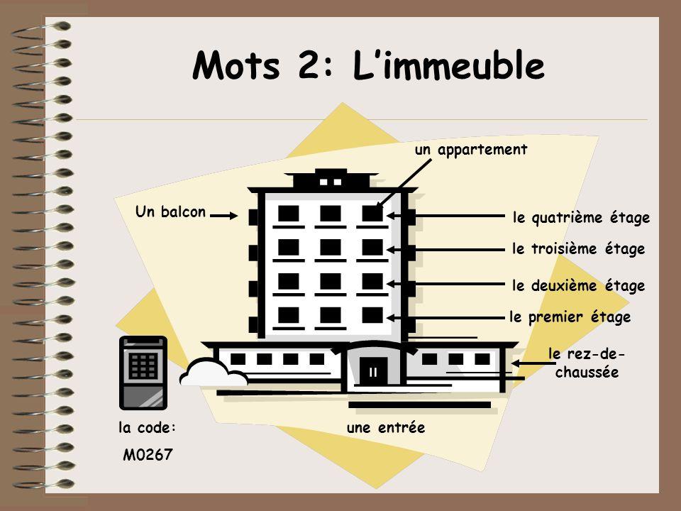 Mots 2: L'immeuble un appartement Un balcon le quatrième étage