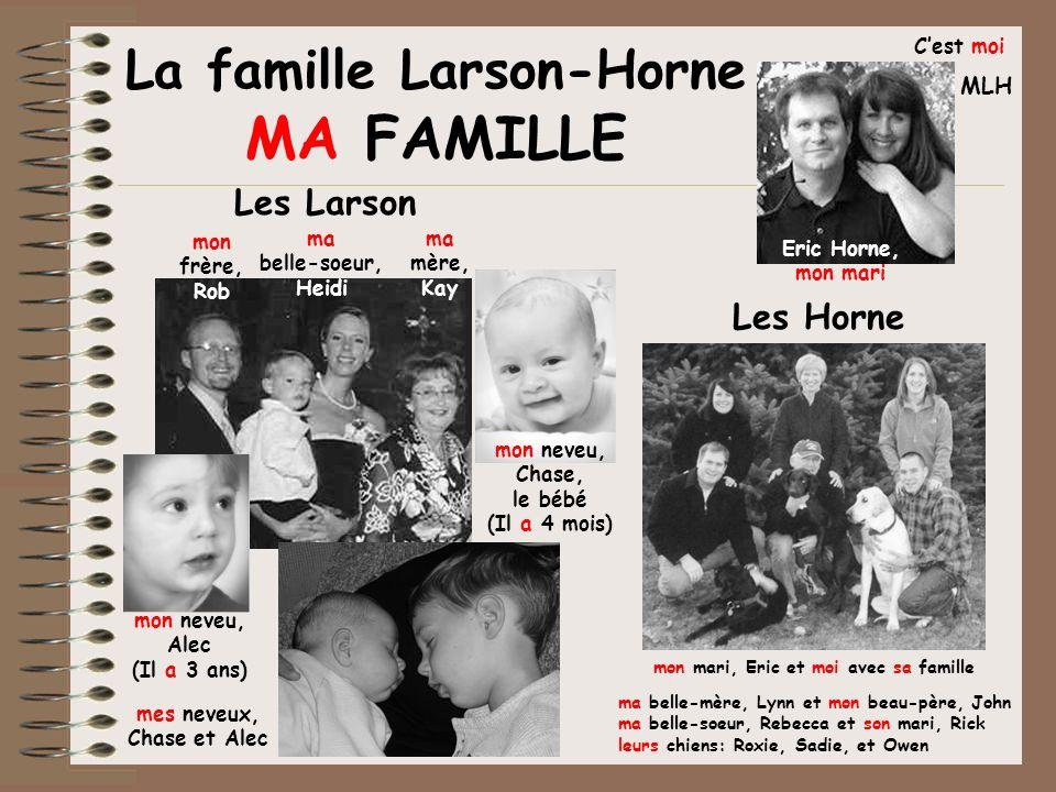 La famille Larson-Horne MA FAMILLE