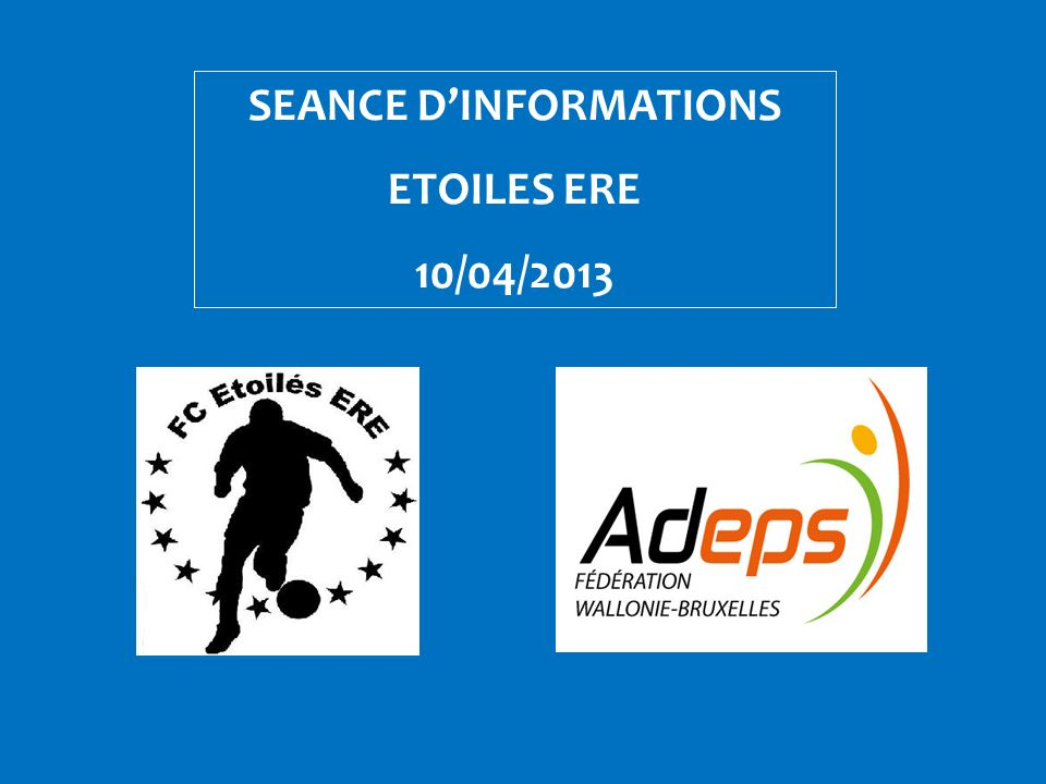 SEANCE D'INFORMATIONS