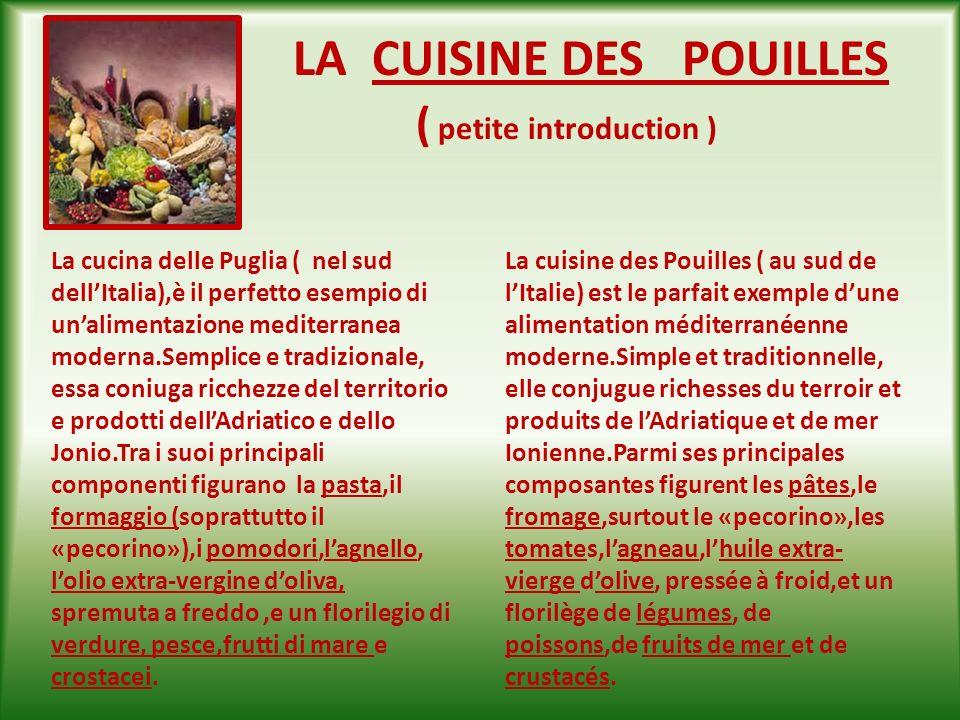 LA CUISINE DES POUILLES ( petite introduction )