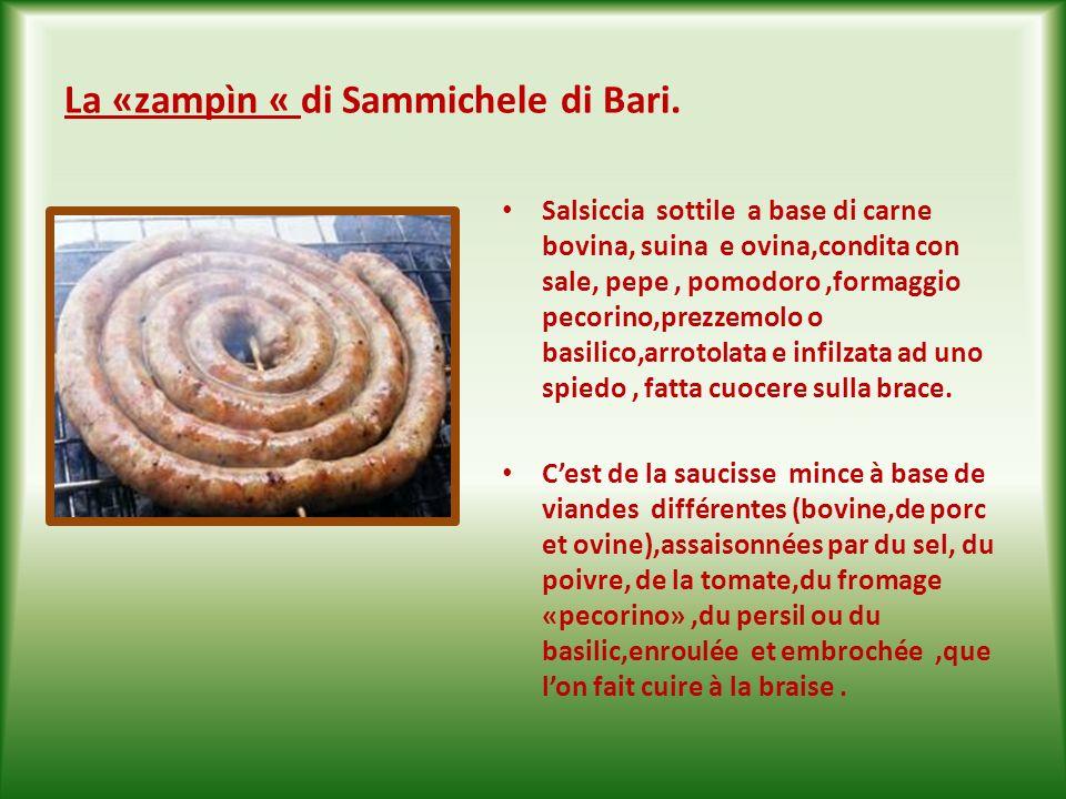 La «zampìn « di Sammichele di Bari.