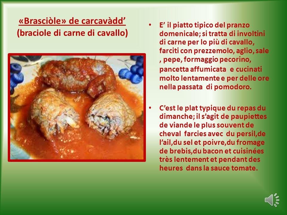«Brasciòle» de carcavàdd' (braciole di carne di cavallo)