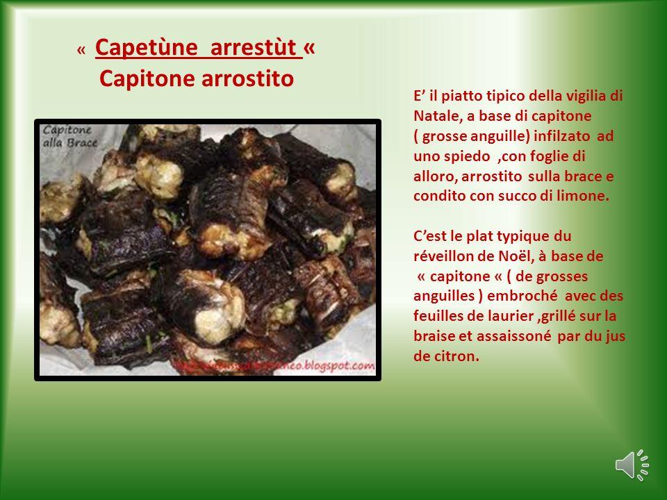 « Capetùne arrestùt « Capitone arrostito