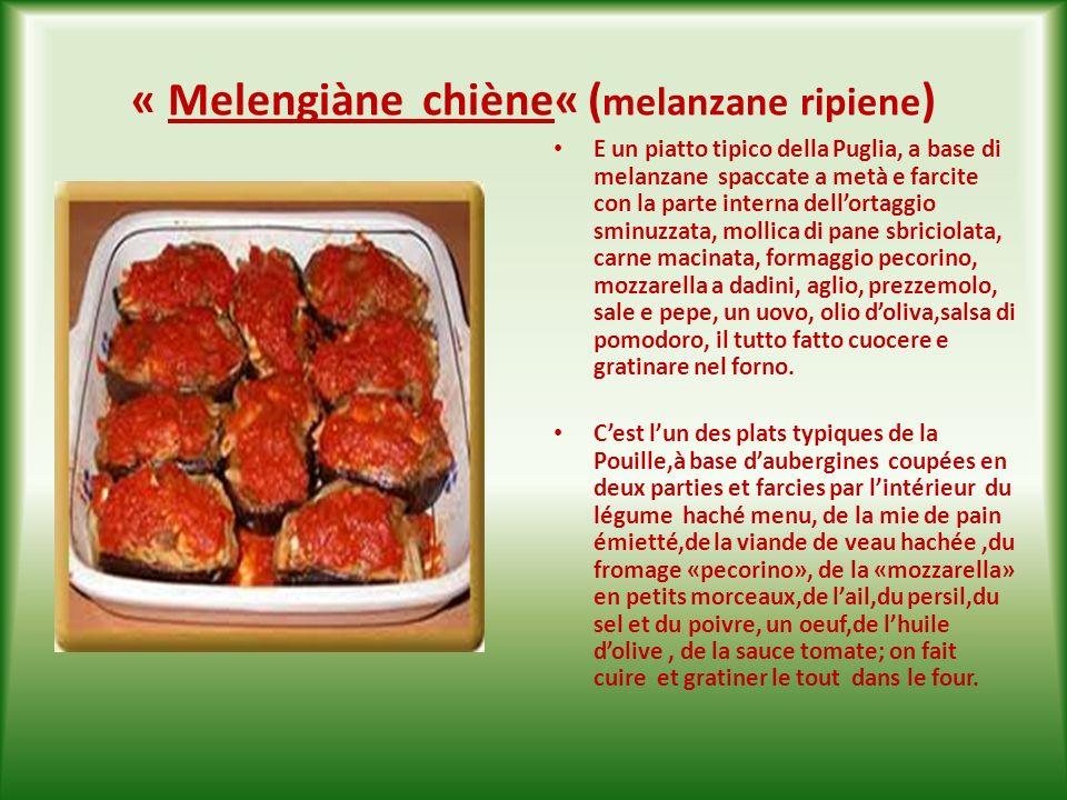 « Melengiàne chiène« (melanzane ripiene)