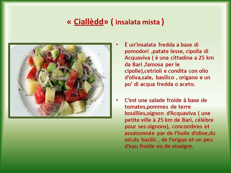 « Ciallèdd» ( insalata mista )