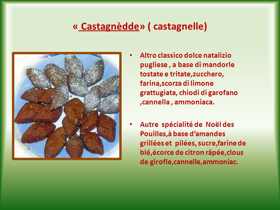 « Castagnèdde» ( castagnelle)