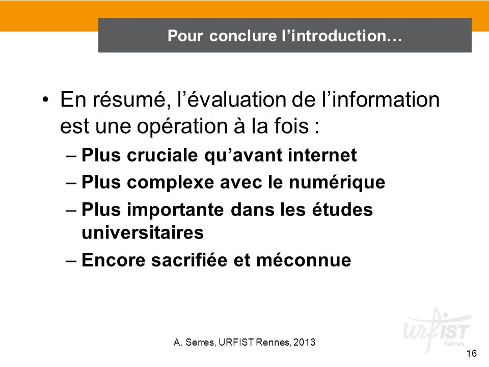 En conclusion de l'introduction…