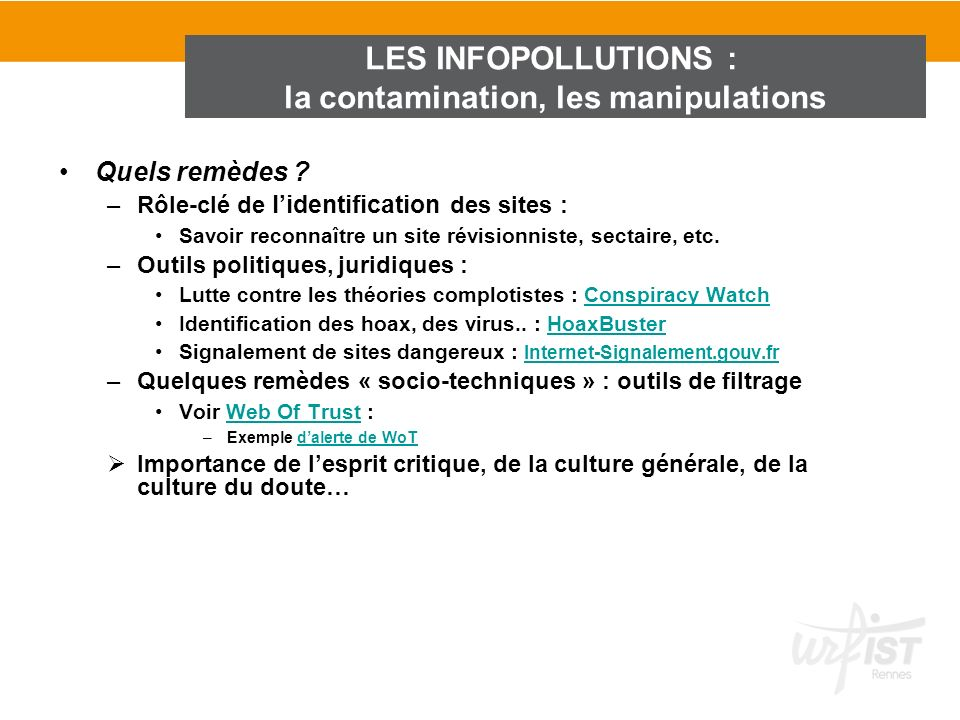 la contamination, les manipulations