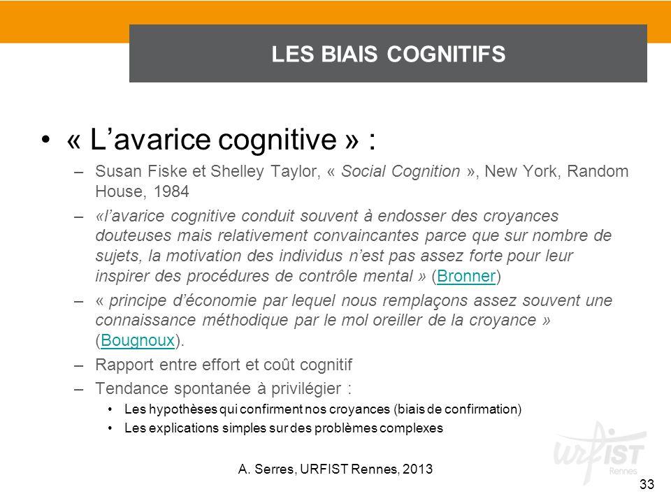 « L'avarice cognitive » :