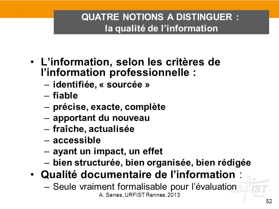 QUATRE NOTIONS A DISTINGUER : la qualité de l'information