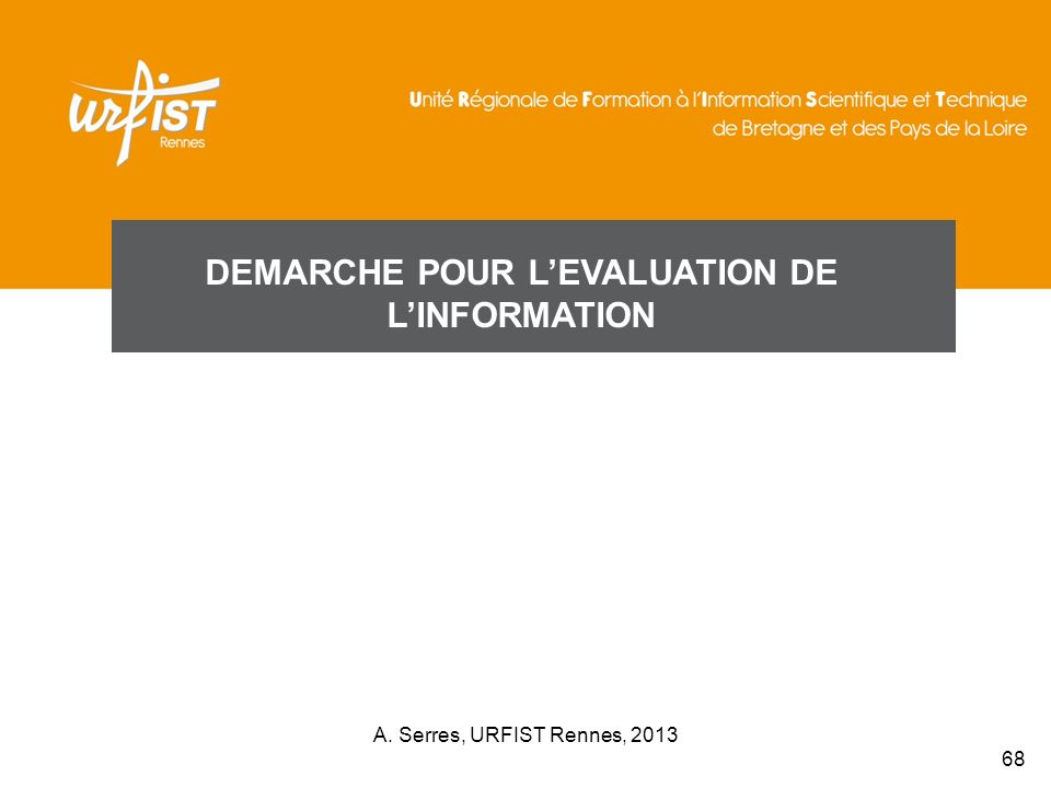 DEMARCHE POUR L'EVALUATION DE L'INFORMATION