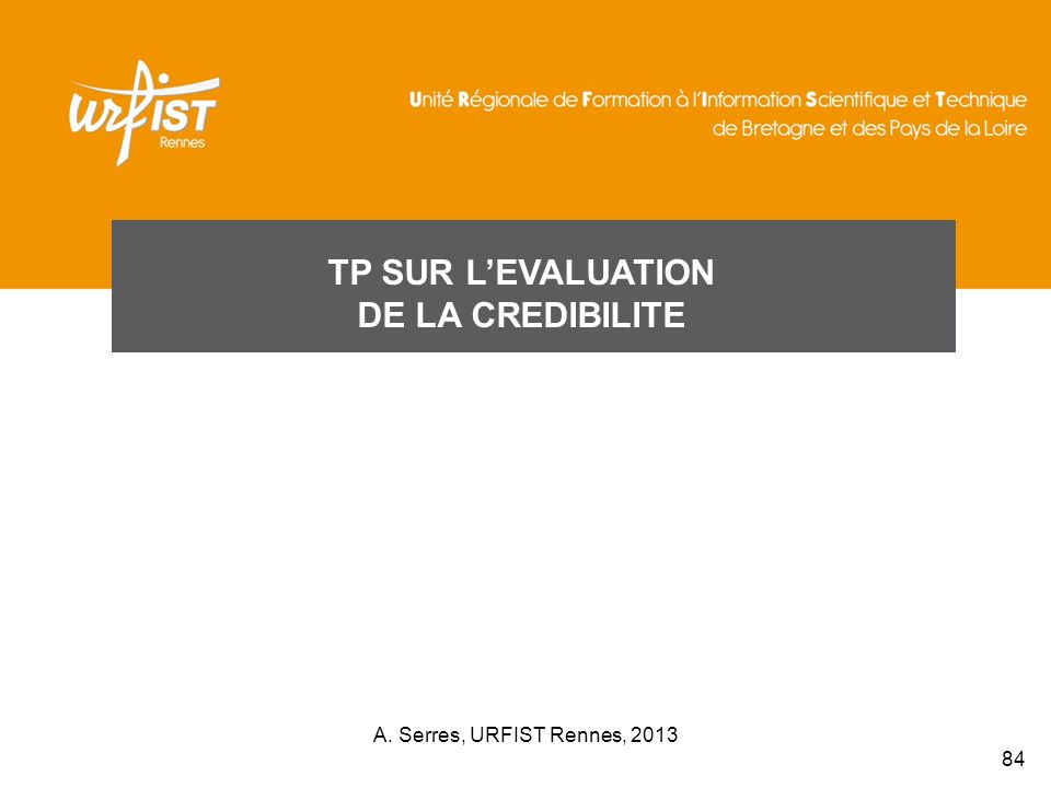 TP SUR L'EVALUATION DE LA CREDIBILITE