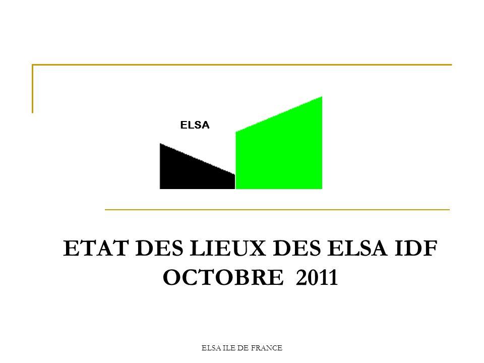 ETAT DES LIEUX DES ELSA IDF OCTOBRE 2011