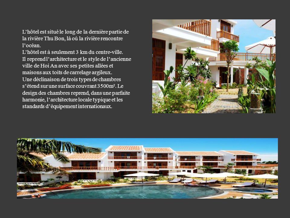 L'hôtel est situé le long de la dernière partie de la rivière Thu Bon, là où la rivière rencontre l'océan.