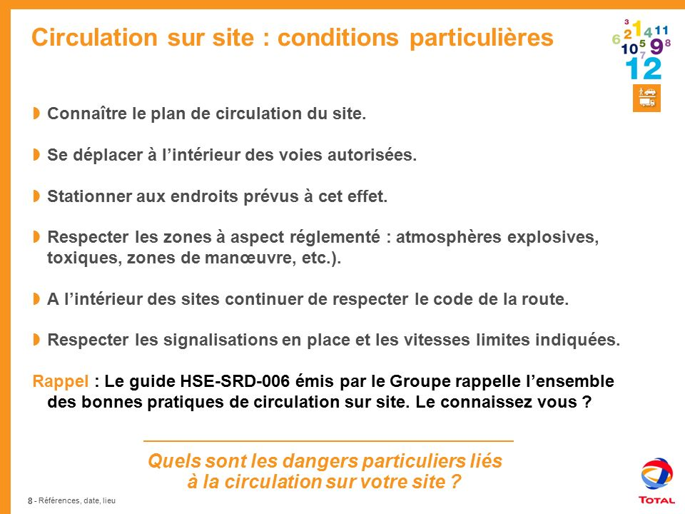 Circulation sur site : conditions particulières