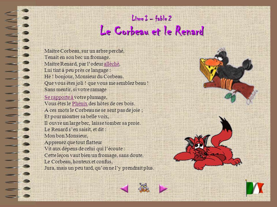 Livre I – fable 2 Le Corbeau et le Renard
