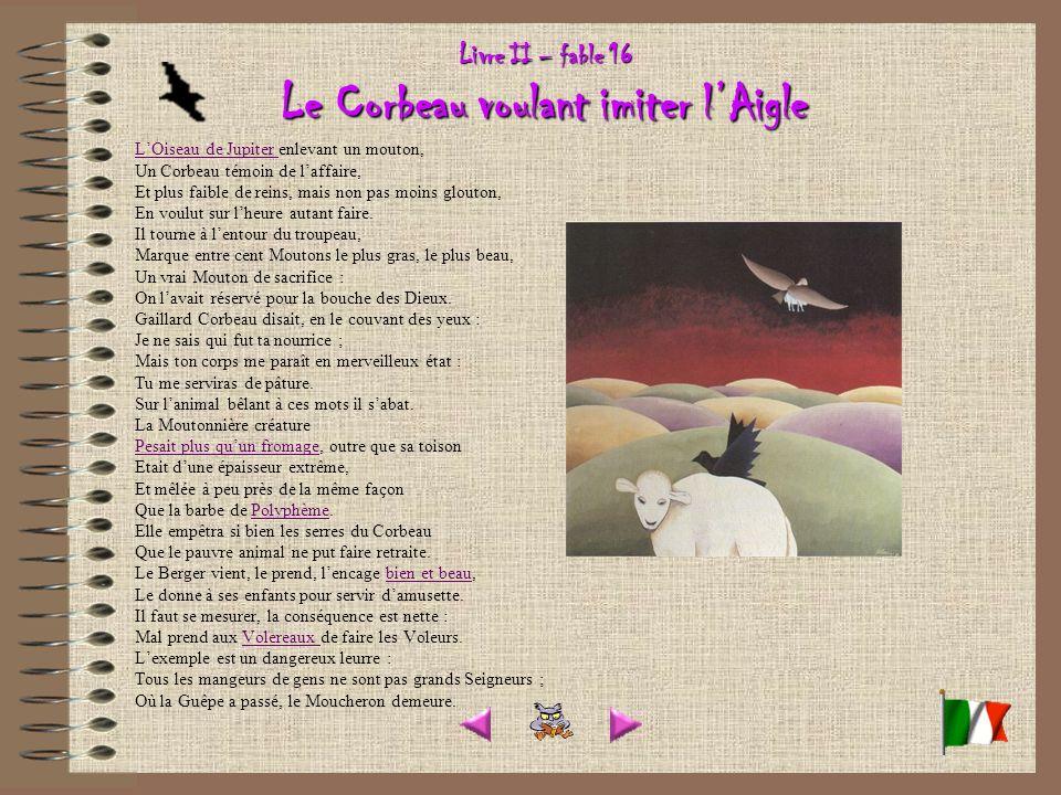 Livre II – fable 16 Le Corbeau voulant imiter l'Aigle
