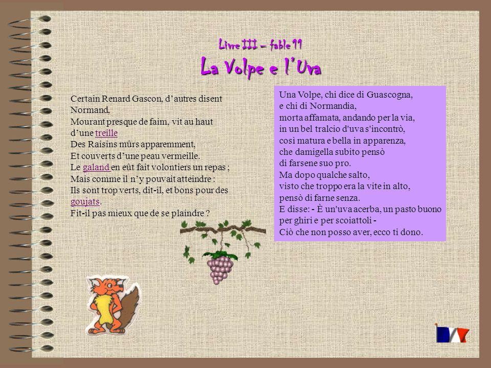 Livre III – fable 11 La Volpe e l'Uva