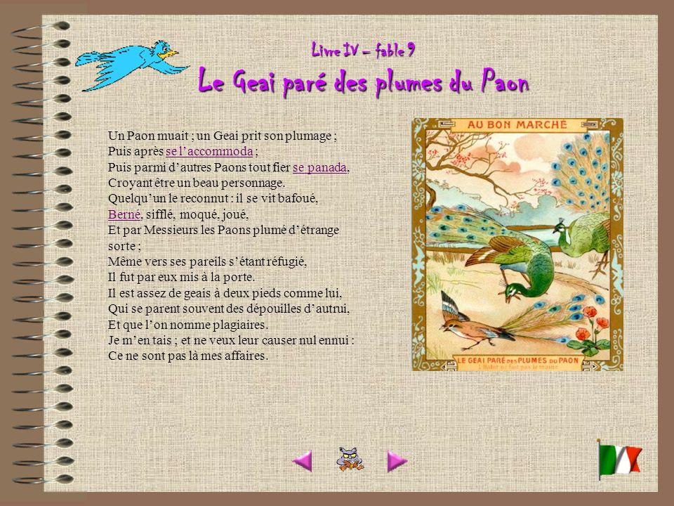 Livre IV – fable 9 Le Geai paré des plumes du Paon