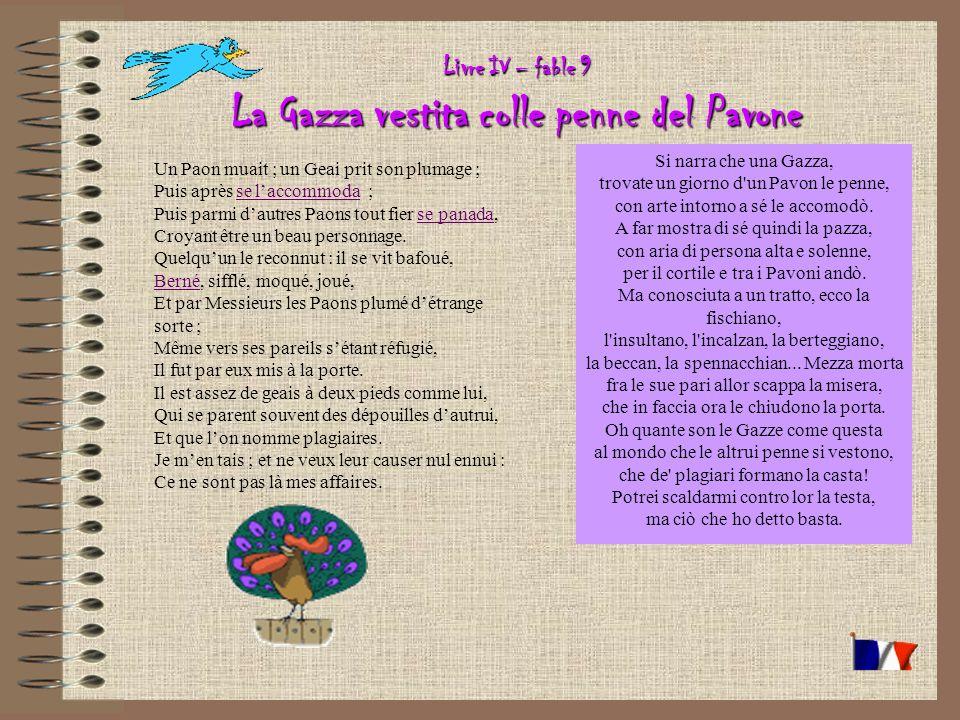 Livre IV – fable 9 La Gazza vestita colle penne del Pavone