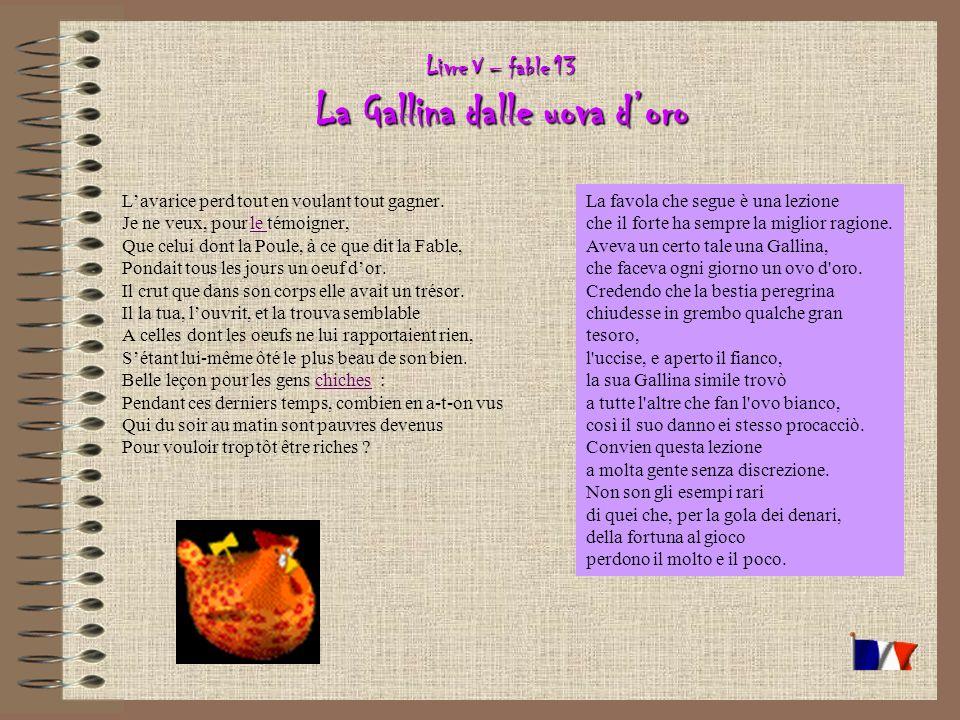 Livre V – fable 13 La Gallina dalle uova d'oro