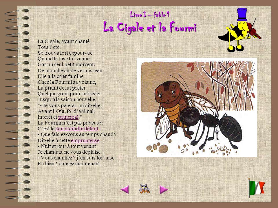 Livre I – fable 1 La Cigale et la Fourmi