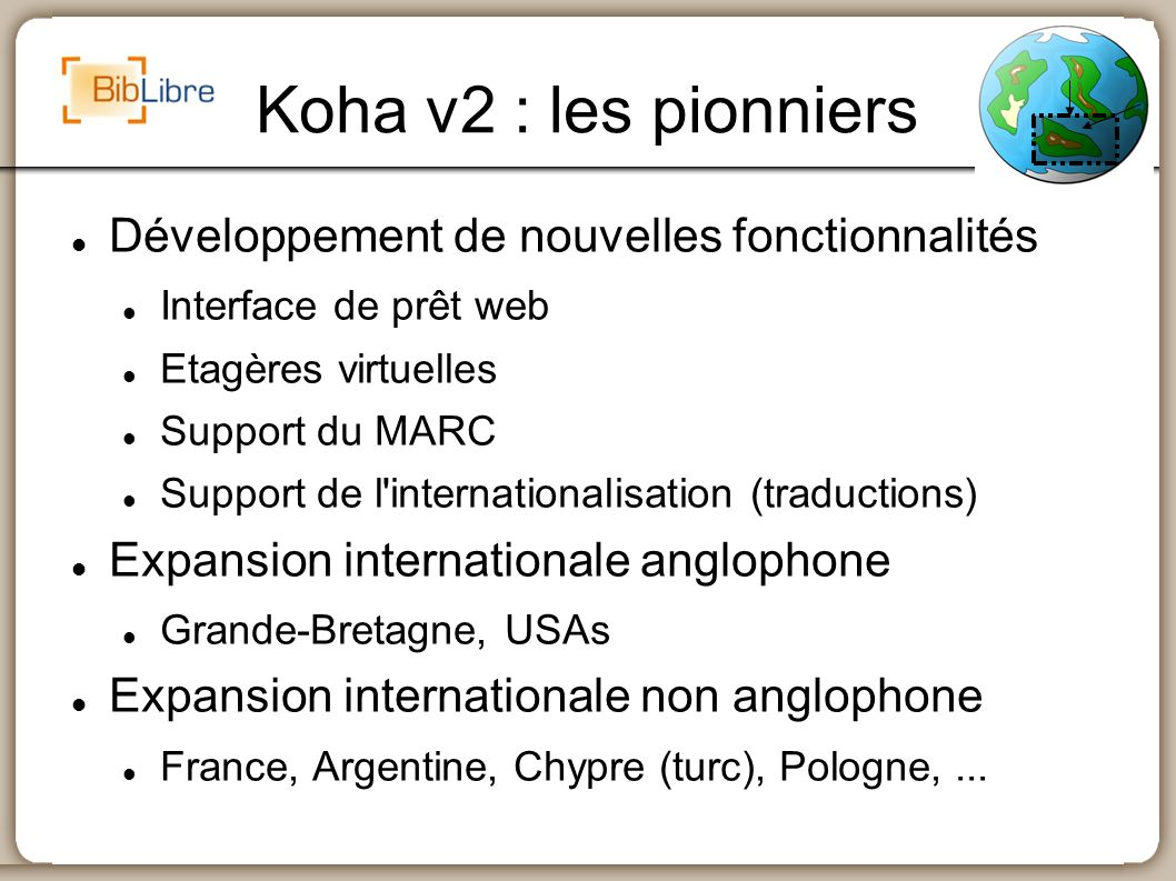 Koha v2 : les pionniers Développement de nouvelles fonctionnalités
