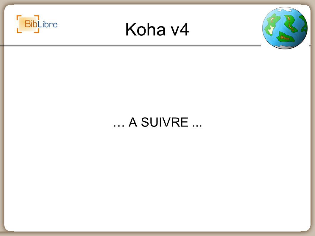 Koha v4 … A SUIVRE ...