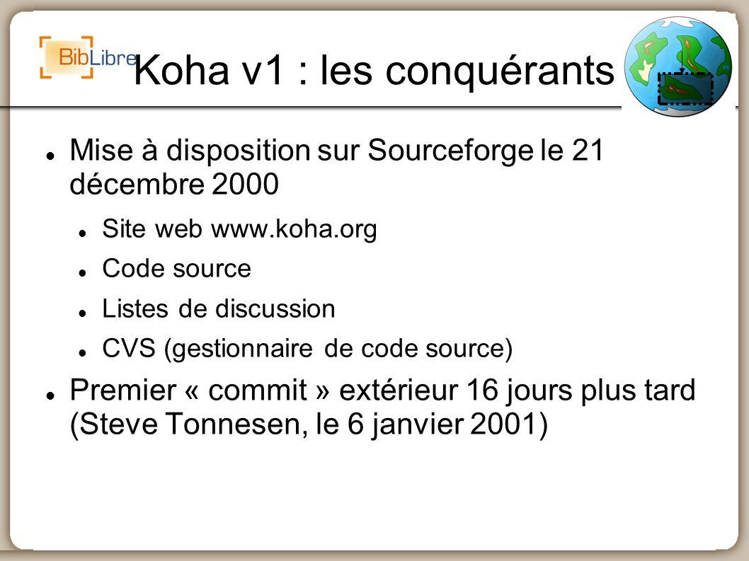 Koha v1 : les conquérants