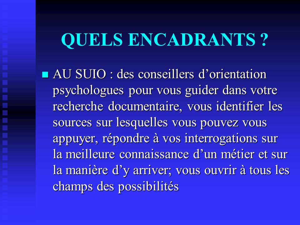 QUELS ENCADRANTS