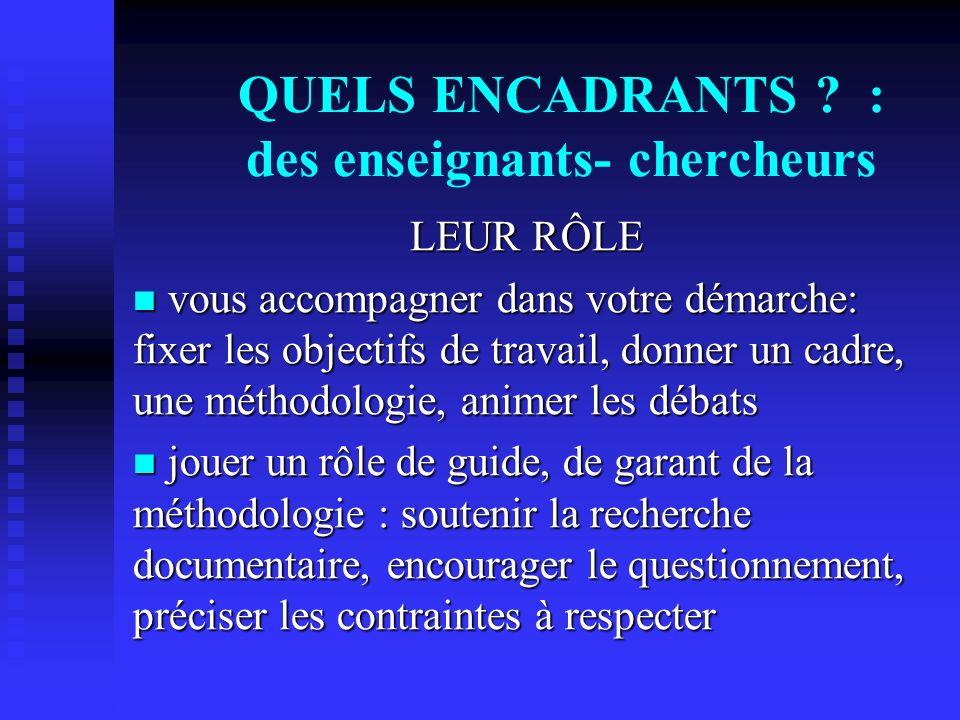 QUELS ENCADRANTS : des enseignants- chercheurs