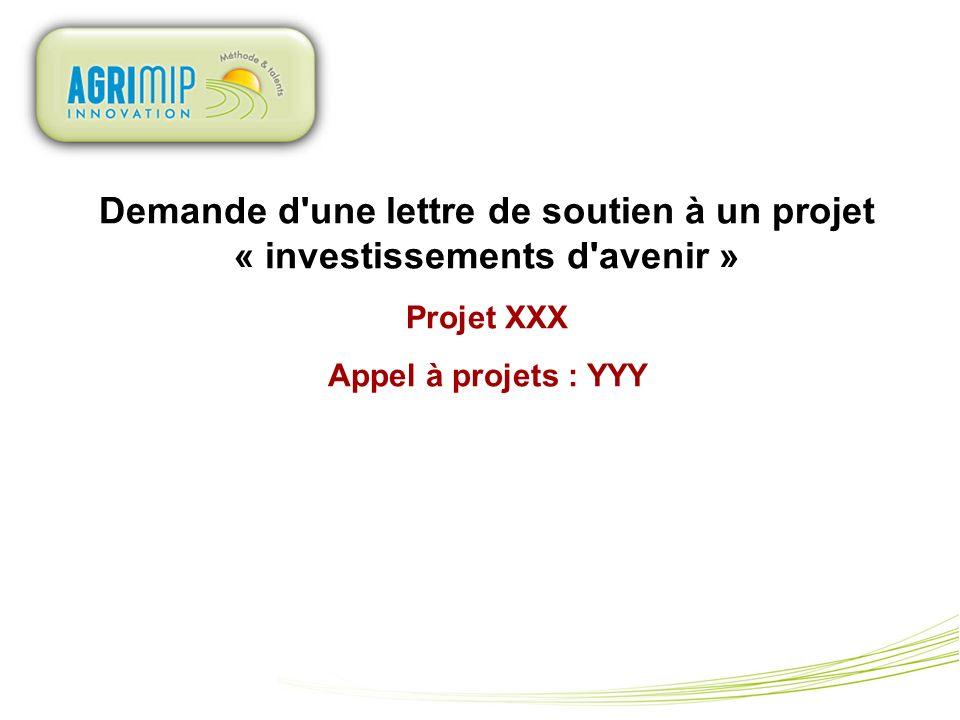 Demande d une lettre de soutien à un projet « investissements d avenir »