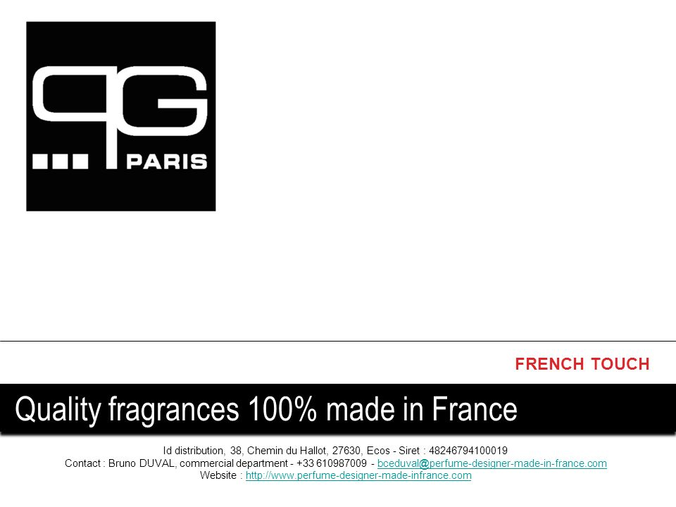 french touch quality fragrances 100 made in france ppt video online t l charger. Black Bedroom Furniture Sets. Home Design Ideas
