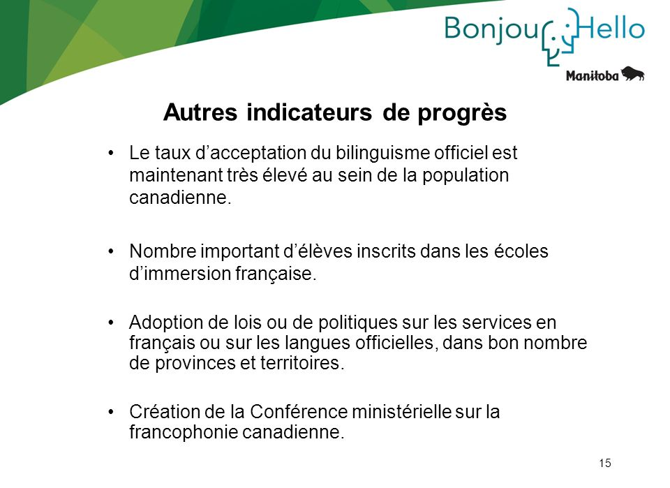 Autres indicateurs de progrès