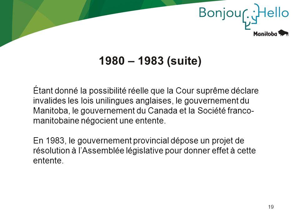 1980 – 1983 (suite)