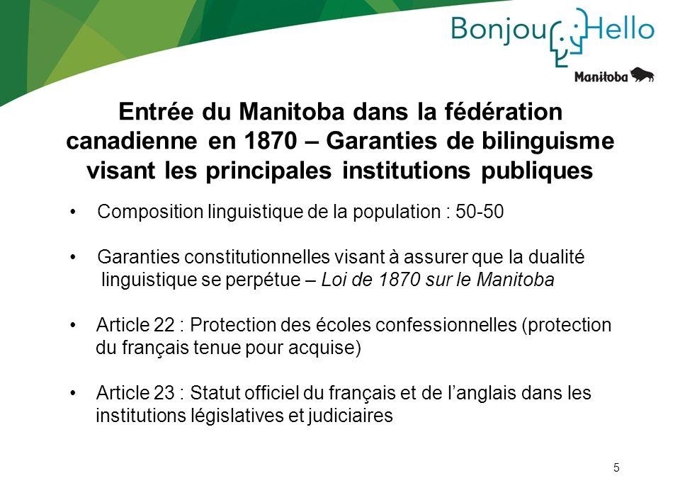 Entrée du Manitoba dans la fédération canadienne en 1870 – Garanties de bilinguisme visant les principales institutions publiques