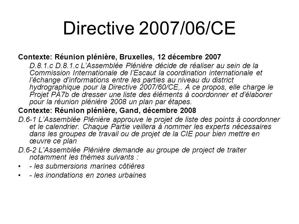 Directive 2007/06/CE Contexte: Réunion plénière, Bruxelles, 12 décembre 2007.