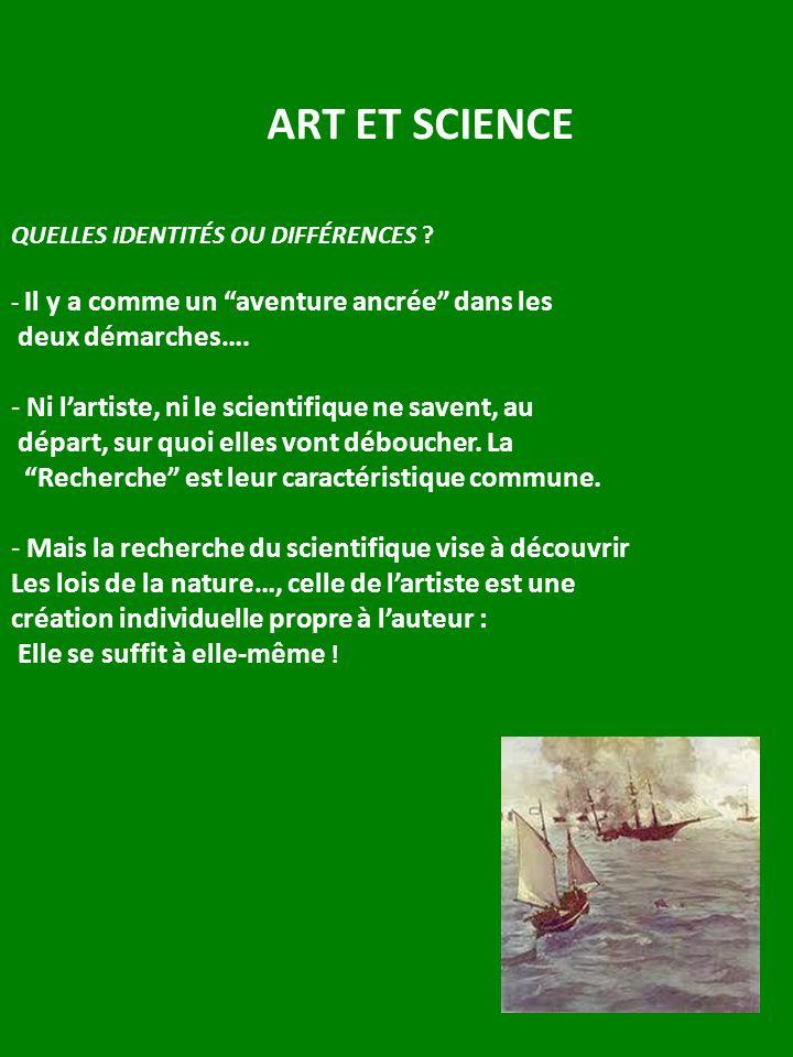 ART ET SCIENCE deux démarches….