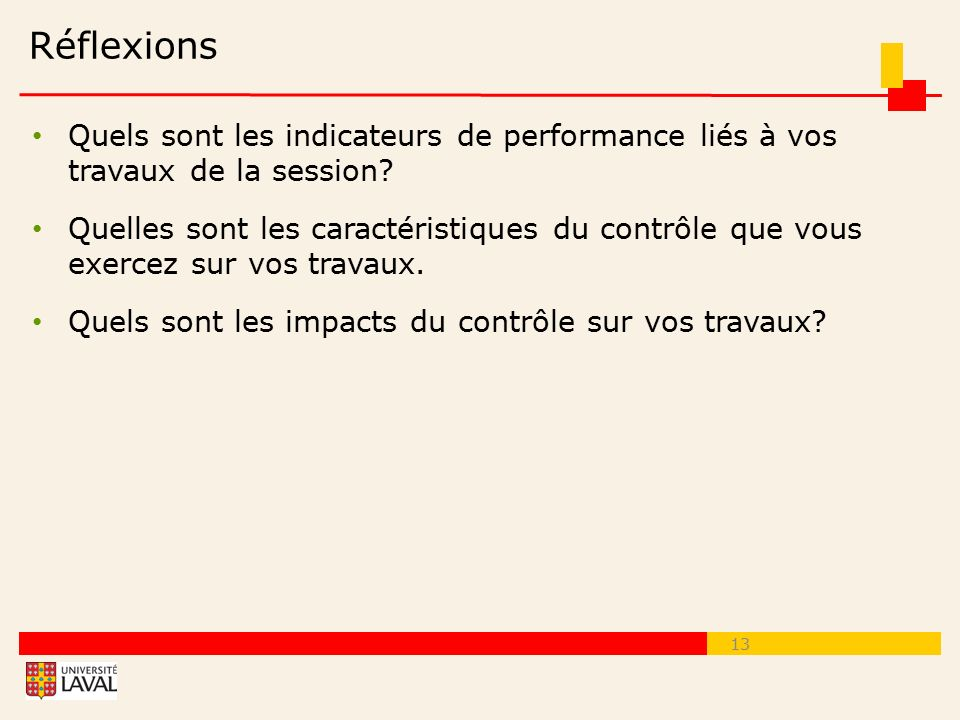 Réflexions Quels sont les indicateurs de performance liés à vos travaux de la session