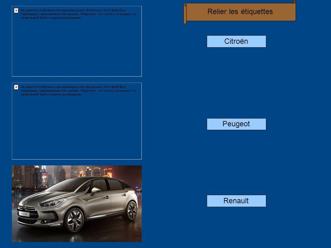 Relier les étiquettes Citroën Peugeot Renault
