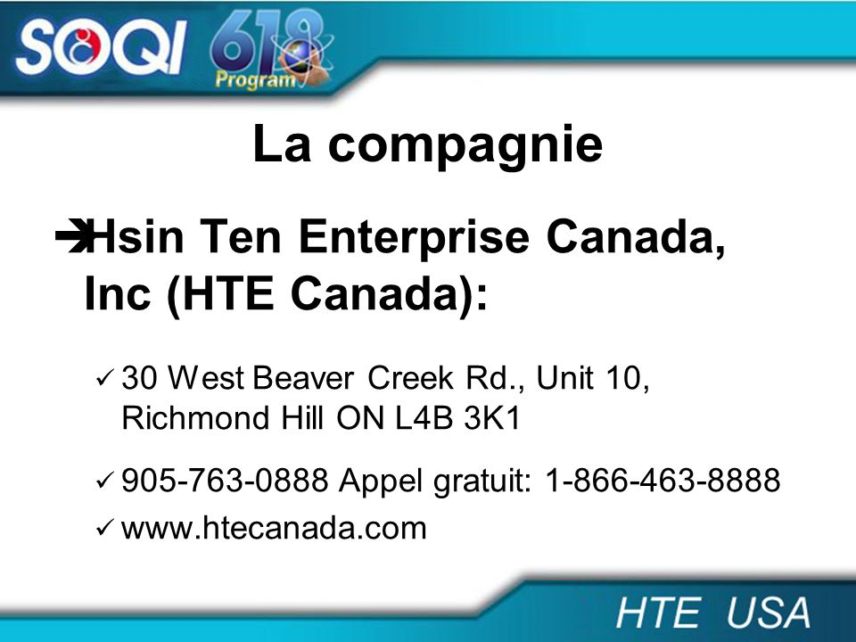 La compagnie Hsin Ten Enterprise Canada, Inc (HTE Canada):