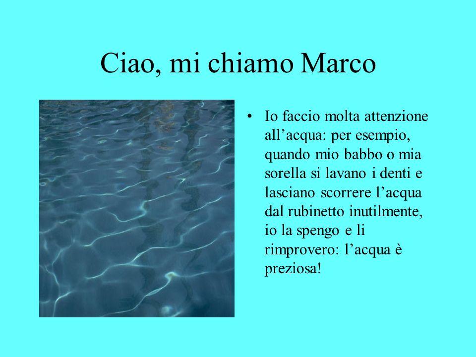 Ciao, mi chiamo Marco