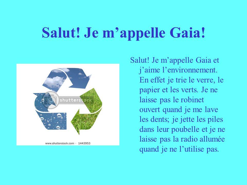 Salut! Je m'appelle Gaia!