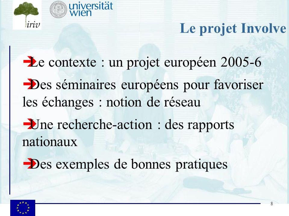 Le contexte : un projet européen 2005-6