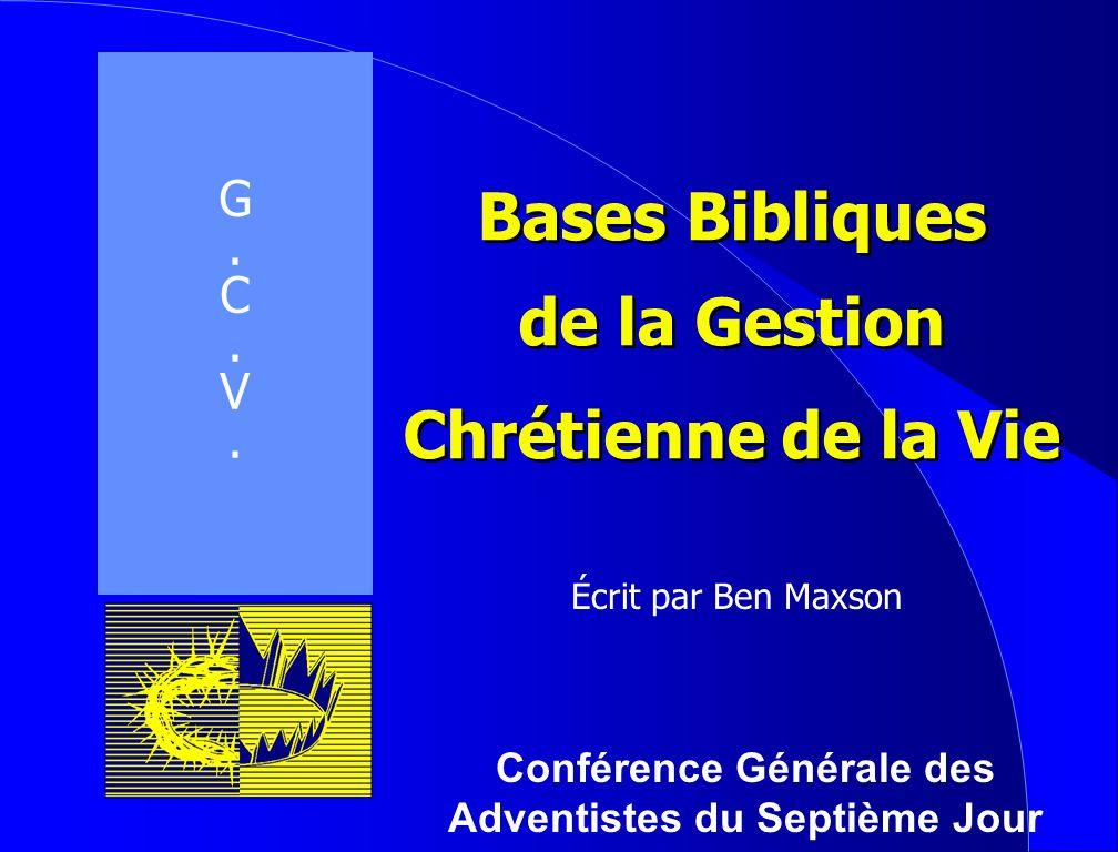 Bases Bibliques de la Gestion Chrétienne de la Vie