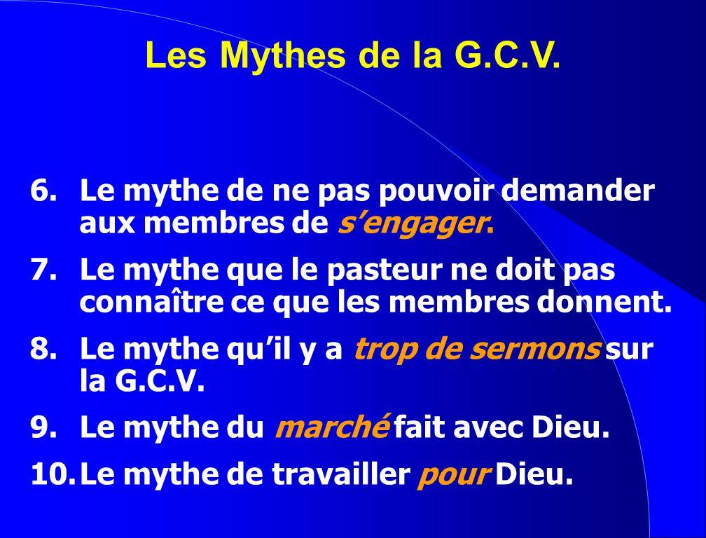 Les Mythes de la G.C.V. 6. Le mythe de ne pas pouvoir demander aux membres de s'engager.