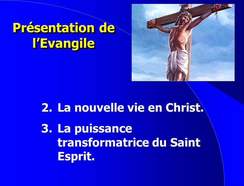 Présentation de l'Evangile